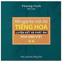 Mỗi Ngày Một Từ Tiếng Hoa – Tập 2