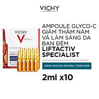 Tinh chất Vichy giúp giảm thâm nám và làm sáng da ban đêm Liftactiv Specialist Glyco-C Ampoule 2ml - 10 Ống