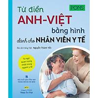 Từ Điển Anh-Việt Bằng Hình Dành Cho Nhân Viên Y Tế