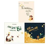 Bộ 3 cuốn sách cha mẹ kể con nghe: Ánh Sao Trong Lòng Bố - Dưới Sao Mẹ Kể Con Nghe - Hát Cùng Những Vì Sao