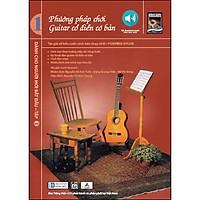 Phương Pháp Chơi Guitar Cổ Điển Cơ Bản - Tập 1
