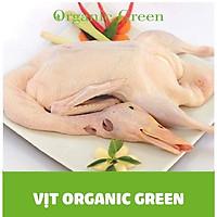 [ Chỉ giao HN] - Vịt Organic Green- 1.7kg/ con