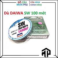 Dây Dù Câu Cá DW SW 100M Leader Chất Lượng , Dù Siêu Bền , Siêu Dai Tải Cá Cao - Minh Phú