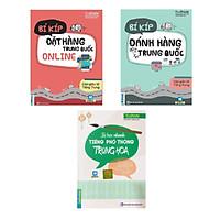 Bộ Sách Học Và Làm Giàu Từ Tiếng Trung ( Bí Kíp Đặt Hàng Trung Quốc Online + Bí Kíp Đánh Hàng Tại Trung Quốc + Tự Học Nhanh Phổ Thông Trung Hoa ) tặng kèm bookmark