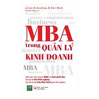 Cuốn Sách Tổng Hợp Các Tài Liệu Nghiên Cứu Trong Môi Trường Giáo Dục Kinh Doanh Chất Lượng Bậc Nhất: MBA Trong Quản Lý Kinh Doanh