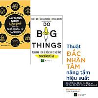 Combo 3 Cuốn Sách:  Xây Dựng Nhóm Hiệu Quả Dành Cho Nhà Quản Lý Bận Rộn + Teamwork - Cơ Hội Vàng Hay Cơn Ác Mộng Trong Thời Đại 4.0 + Thuật Đắc Nhân Tâm Nâng Tầm Hiệu Suất