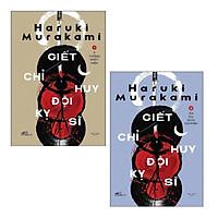 Sách - Combo: Giết Chỉ Huy Đội Kỵ Sĩ: Tập 1: Ý Tưởng Xuất Hiện + Tập 2: Ẩn Dụ Dịch Chuyển (2 cuốn)
