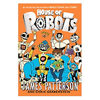 House Of Robots Series #1: House Of Robots