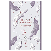 The Call Of The Wild (The Penguin English Library)