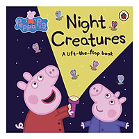 Peppa Pig: Night Creatures: A Lift-the-Flap Book - Peppa Pig