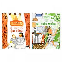 Combo sách mình có thể làm nghề gì: Để giúp đỡ cộng đồng và Để chăm sóc mẹ thiên nhiên