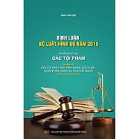 Bình luận Bộ Luật Hình Sự năm 2015 - Phần Các Tội Phạm (Chương 14)