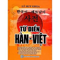 Từ Điển Hàn - Việt (Khoảng 120.000 Mục Từ) - Bìa Cam (Tặng kèm Bookmark PL)