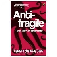 Antifragile (New In Paperback)  (Osd: 7 Nov 13)
