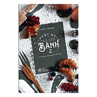 Sách - Nhật Ký Học Làm Bánh - Tập 2 (Tái Bản 2019) (tặng kèm bookmark thiết kế)
