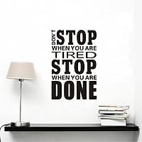 Decal dán tường Don't Stop (66 x 43 cm)