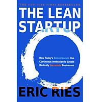 The Lean Startup: How Today's Entrepreneurs Use Continuous Innovation to Create Radically Successful Businesses Paperback – 17 Oct 2018