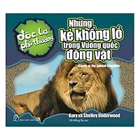 Độc Lạ Phi Thường - Những Kẻ Khổng Lồ Trong Vương Quốc Động Vật