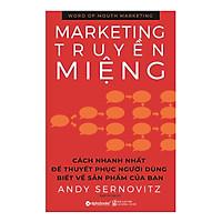 Marketing Truyền Miệng (Tái Bản) (Quà Tặng Tickbook)