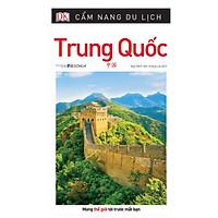 Cẩm Nang Du Lịch Trung Quốc