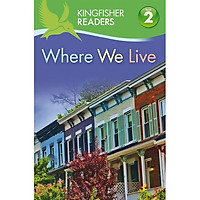 Kingfisher Readers Level 2: Where We Live