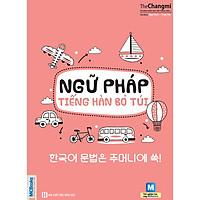 Ngữ Pháp Tiếng Hàn Bỏ Túi (Học Kèm App: MCBooks Application) (Tặng Decan Đo Chiều Cao Cho Trẻ 1-5 Tuổi)