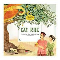 Cổ Tích Việt Nam Cho Bé Mẫu Giáo: Cây Khế