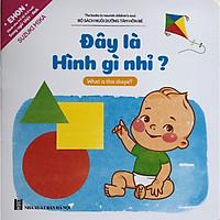 EHON Song Ngữ Anh Việt - Nuôi Dưỡng Tâm Hồn Bé - Đây Là Hình Gì Nhỉ