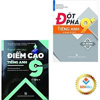 Sách - Combo Đột phá 9+ kì thi vào lớp 10 - Chinh phục điểm cao 9 - Tiếng Anh tập 2 (2 cuốn)