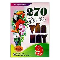 270 Đề Và Bài Văn Hay 9