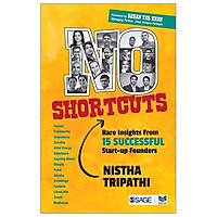 No Shortcuts: Rare Insights From 15 Successful Start-up Founders