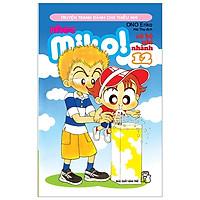Nhóc Miko! Cô Bé Nhí Nhảnh - Tập 12 (Tái Bản 2020)