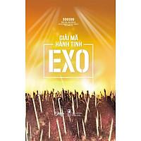 [EXO - ẤN BẢN ĐẶC BIỆT] Giải Mã Hành Tinh EXO - Tặng Kèm Photobook In Màu