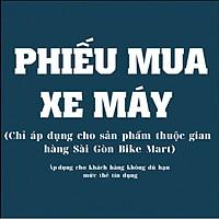 Phiếu Mua Xe Máy - Sài Gòn Bike Mart