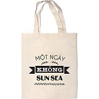 Túi Vải Canvas - Một Ngày Không Sun Sea