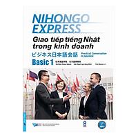 Giao Tiếp Tiếng Nhật Trong Kinh Doanh - Basic 1 (Tặng 1 CD)