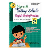 Tập Viết Tiếng Anh Lớp 2 (Theo Chương Trình Thí Điểm)