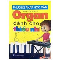 Phương Pháp Học Đàn Organ Dành Cho Thiếu Nhi