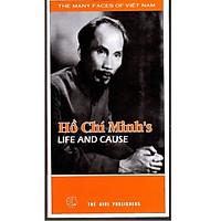 Hồ Chí Minh's Life and Cause