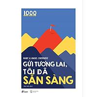 Sách - 1000 Điều Nhỏ Bé – Gửi Tương Lai, Tôi Đã Sẵn Sàng ( tặng kèm Bookmark Sáng tạo )