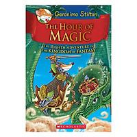 Kingdom Of Fantasy Book 08: The Hour Of Magic