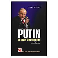 Putin Và Những Điều Chưa Biết