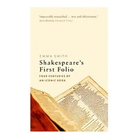 Shakespeare'S First Folio: Four Centuries Of An Iconic Book (Paperback)