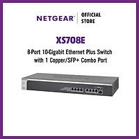 Bộ Chia Mạng Gắn Rack 8 Cổng 100M/1G/10G Với 1 Cổng Quang Combo 10G SFP+ ProSAFE 10-Gigabit Ethernet Smart Managed Plus Switch Netgear XS708E - Hàng Chính Hãng