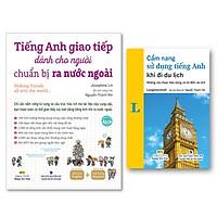 Bộ sách Cẩm nang sử dụng tiếng Anh khi đi du lịch và Tiếng Anh giao tiếp dành cho người chuẩn bị ra nước ngoài