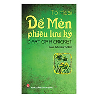 Dế Mèn Phiêu Lưu Ký - Diary Of A Cricket (Song Ngữ Việt - Anh) (Tái Bản 2019)
