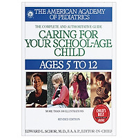 Caring for Your School-Age Child: Ages 5 to 12 (Child Care)