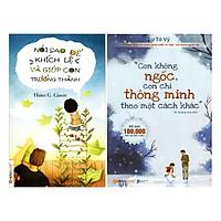 Combo Con Không Ngốc, Con Chỉ Thông Minh Theo Một Cách Khác + Nói Sao Để Khích Lệ Và Giúp Con Trưởng Thành (2 quyển)