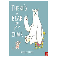 THERE S A BEAR ON MY CHAIR PB