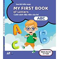 My First Book Of Letters - Cuốn Sách Đầu Tiên Cho Bé Chủ Đề Chữ Cái